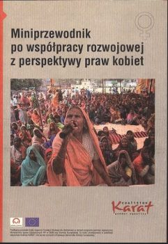 Mini-guidebook on development cooperation from the women's rights perspective. (Only in Polish). 2