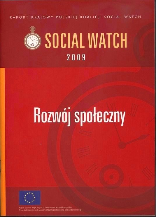 "Polish Report Social Watch 2009 ""Social development"". (Only in Polish)."