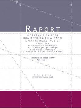 Raport: Wdrażanie zaleceń Komitetu ds. Likwidacji Dyskryminacji Kobiet