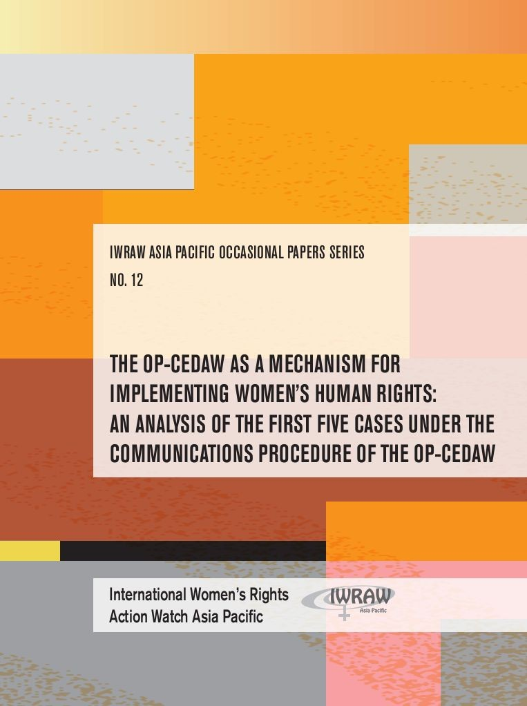 Brochure: The OP CEDAW as a mechanism for implementing women's human rights: An analysis of the first five cases under the communications procedure of the OP CEDAW by IWRAW-Pacific. The translation into Russian by KARAT.