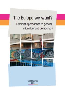 """""""Jakiej chcemy Europy? Migracja i demokracja z perspektywy feministycznej"""""""